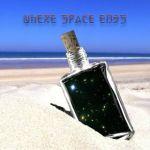 Ear3 - Where Space Ends